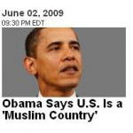 """Remember when B. Hussein Obama said """"America is one of the largest Muslim countries in the world?"""""""