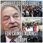 Europe's growing opposition to mass Muslim migration has forced George Soros to pump billions more into pro-Muslim left wing groups in Europe