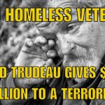 JUSTIN TRUDEAU shafts military veterans on Remembrance Day while showering more than $40 million taxpayer dollars on convicted Islamic terrorists