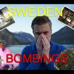 Bet you haven't heard about the 13 bombings in 25 days that took place in Sweden?