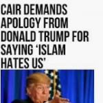 Designated terrorist group CAIR is wrong about Donald Trump…AGAIN